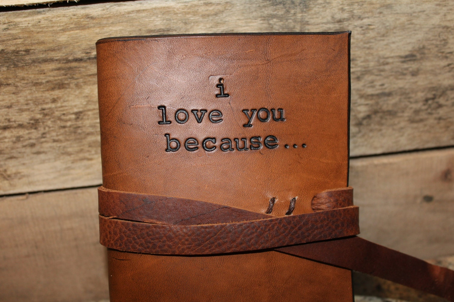 I love you because journal third anniversary leather rd