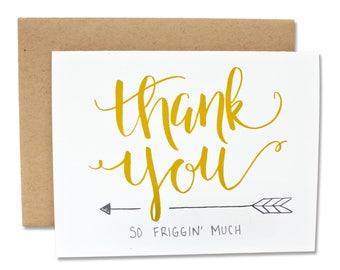 Thank You So Friggin' Much - Thank You Card