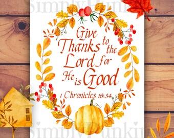 Thanksgiving Scripture Printable, Give Thanks Printable, Fall Wall Art, Fall Decor, Digital Download, 8x10 Printable