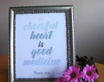 Cheerful Heart Good Medicine Scripture Printable Proverbs 17:22