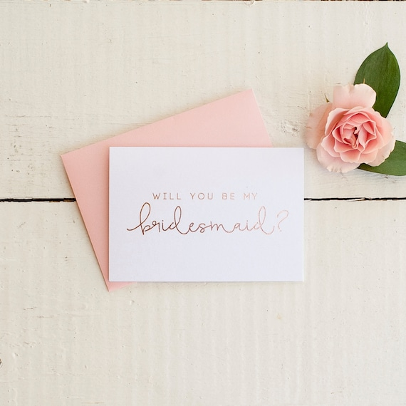 Rose Gold Foil Will You Be My Bridesmaid card - bridal party card, foil stamped notecard, wedding card, bridal party, bridesmaid invitation