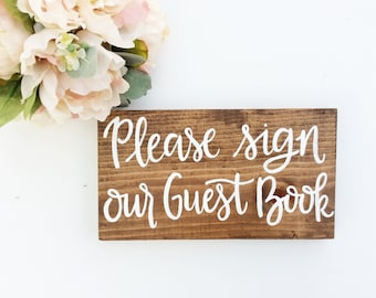 Sign Our Guest Book Sign, Rustic Wedding Sign, Wood Wedding Signs, Guest Book Sign, Rustic Wedding Sign, Hand Lettered Wedding Sign