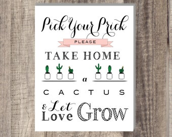 Instant Download - Pick Your Prick Let Love Grow Sign- Please Take Your Favor - Cactus- Wedding Favor Sign - Reception Sign Classic Wedding