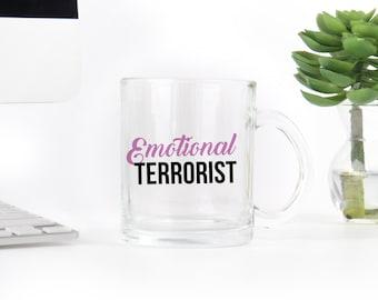 Pump Rules Inspired -Emotional Terrorist - Mug -Pop Culture - Vanderpump Rules
