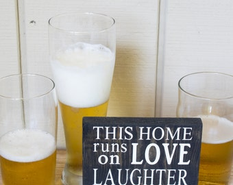 Painted This Home Runs On Love, Laughter, and Really Cold Beer Wood Sign