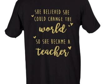 Change The World- Teacher Graphic T-Shirt