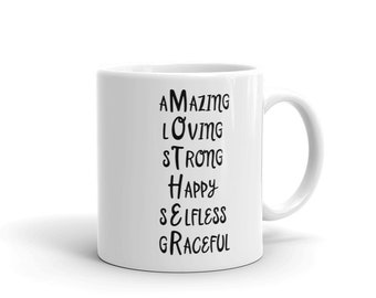 mothers day mug  mug for mother mom mug mothers day gift - amazing loving strong happy selfless graceful Mug