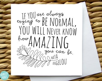 Maya Angelou How amazing you can be Greeting Card.  Inspirational Card. Motivational, Birthday, Encouragement, Graduation, Empowerment Card