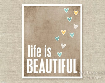 Poster Life Beautiful - Beautiful Life Art Print - Taupe Brown Yellow Blue Hearts