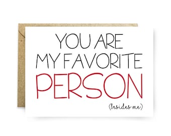 I Love You Card - Cute Love Cards - Funny Love Cards - Valentines Day Card - Card For Him or Her - I love You Greeting Card - My Favorite