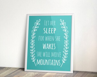 Teal Nursery quote, 5x7, 8x10, INSTANT download, Let her sleep, Printable Art, Digital file, nursery wall art, printable quote