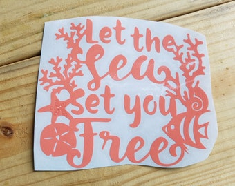 Let the Sea Set You Free Vinyl Decal