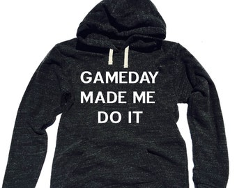 Triblend Fleece Pullover Hoodie Game day Made Me Do It - Gameday - Funny Football - Trending Sports Sweatshirt okxIoy