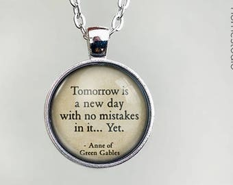 Green Gables (Tomorrow) Quote jewelry. Necklace, Pendant or Keychain Key Ring. Perfect Gift Present. Glass dome metal charm by HomeStudio