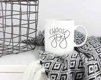 Choose Joy Ceramic Mug   Coffee Mug   Tea Mug   Quote Mug   Housewarming   Handlettering   Home Goods   Gift for Her   Gift for Mom