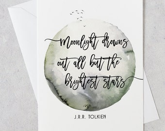 greeting card, jrr tolkien quote, watercolor card, moon card, jrr tolkien greeting card, handmade card, inspiring greeting card, art card
