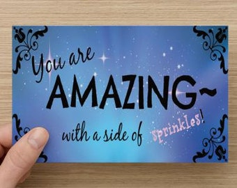 You Are Amazing With A Side of Sprinkles~positivity, lift spirits, accomplishment, self-esteem quote, direct sellers, empower