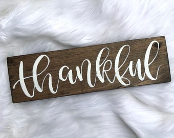 Thankful // Hand Lettered // Wood Sign // 12x4 // Calligraphy Sign