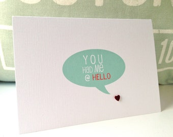 Funny Valentine Card . Valentine card . Valentine's Day Card . Love cards . Anniversary cards . You had me @ hello!