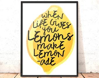 When Life Gives You Lemons Make Lemonade Print   Lemons Print   Lemonade Poster   Christmas Gift   Gift for Wife   Gift for Husband Friend