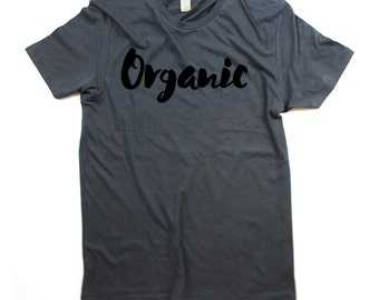 Organic T-shirt - Mens Organic Cotton Tshirt Shirt - Organic word print - Small, Medium, Large, XL, 2XL (3 color options)