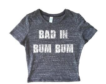 Bad in Bum Bum Soca Music Printed T-shirt   Caribbean Party Tees & Crop Tops