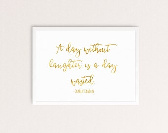 Printable Charlie Chaplin Calligraphy Quote (Digital File)