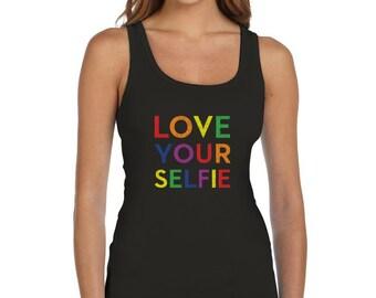 Love Your Selfie Rainbow Gay & Lesbian Pride Women Tank Top