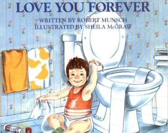 Love You Forever Paperback – September 1, 1995