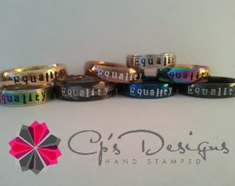 Hand stamped Stainless Steel Equality ring, Comfort fit band, 6mm, Sizes 3-16, Your color choice