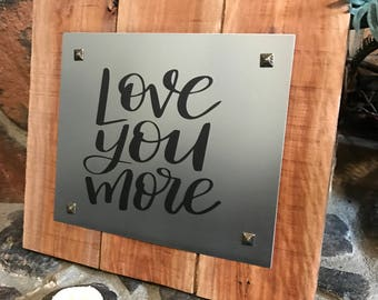 Farmhouse Decor - Picture Frame - Magnetic Message Board - Love You More - Magnetic Memo Board - Desk Accessory - Recipe Board