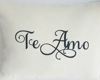 MONOGRAM PILLOW COVER- 12 X 16 Pillow Cover - Te Amo, I Love You in Spanish-
