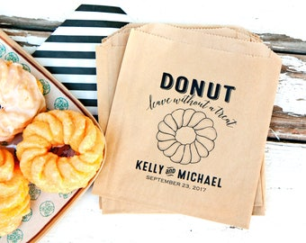 Donut Wedding Favor - Grease Resistant Doughnut Bags - Do-nut leave with out a treat - Personalized Bag - pack of 20
