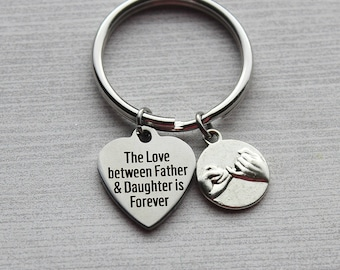 The Love Between A Father And Daughter Is Forever Keychain, Father Gifts, Dad Gifts, Gifts for Him, Daughter Gifts, Father and Daughter Gift