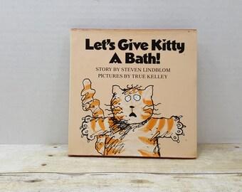 Lets Give Kitty a Bath, 1982, Steven Lindblom, True Kelly, vintage cat book