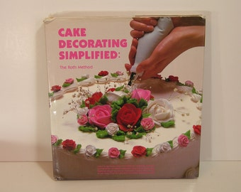 Cake Decorating Simplified