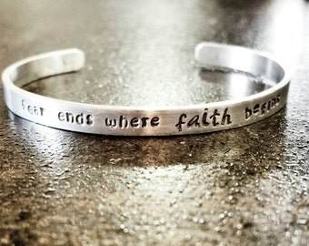 Inspirational Quote Cuff Bracelet - Silver Cuff Bracelet - 'fear ends where FAITH begins' - Gift For Her - Stack Bracelet - Custom Quote