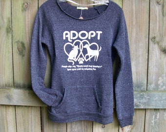 Cozy sweatshirt, sweater, pullover, Adopt, comfy, fall clothing, fall sweatshirts, comfortable, Pet mom, womens Animal Rescue, yoga pullover