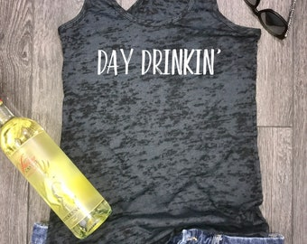 day drinkin burnout racerback tank, shenanigans, funny drinking tank, wine tank, funny wine tank, bridal party, bachelorette party