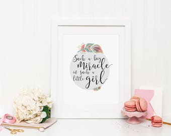 Such a big miracle in such a little girl Wall Print ***DIGITAL FILE***