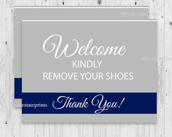 Please remove shoes, remove shoes sign, remove your shoes, take shoes off, shoes off sign, open house sign, no shoes allowed, realtor