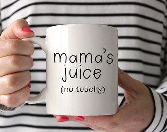 Mom Mug, Momma's Mug, Funny Mom Mug, Funny Mug, New Mom Gift, Mama's Mug, Gift for Mom, Mug for Mom, coffee mug, cute mug, Gift for Her