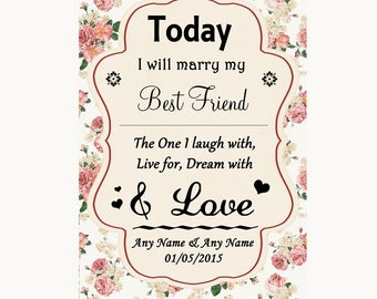 Vintage Roses Today I Marry My Best Friend Personalised Wedding Sign