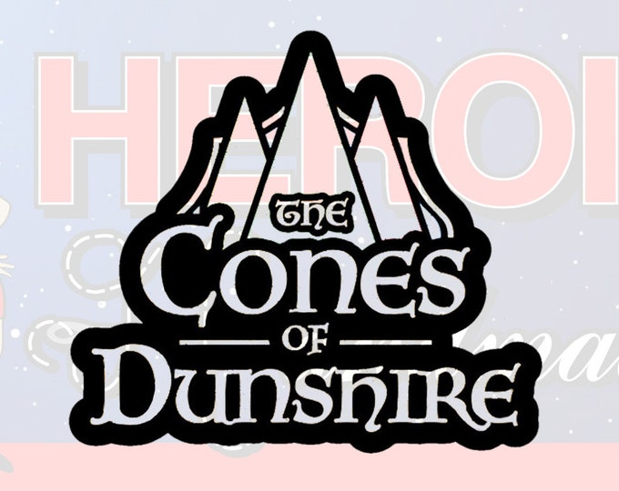 """4""""+ Cones of Dunshire Parks and Recreation Adhesive Vinyl Decal"""