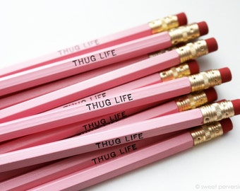 Pink Pencil Set. Office Supplies. Thug Life. Funny Pencil Set. Hot Foil Stamped Pencils. Pink Pencils.