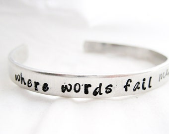 MUSIC BRACELET - Music Gift, Hand Stamped Cuff Bracelet, musician gift, music lover, Where words fail music speaks,
