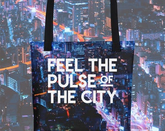 Feel the Pulse of the City Tote Bag