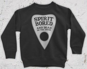 Spirit Bored (To Death) Sweatshirt