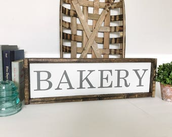 Bakery Sign, Bakery Sign for Kitchen, Kitchen Decor, Farmhouse Style, Rustic Wood Decor, Kitchen Sign, Fixer Upper Decor
