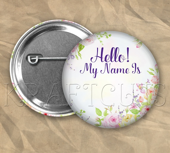 Hello My Name Is Name Badge ID Badge Pinback Button Flair Floral 3 - FREE SHIPPING!